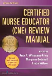 Certified Nurse Educator (CNE) Review Manual (2013)