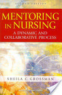 Mentoring in Nursing - A Dynamic and Collaborative Process (2012)