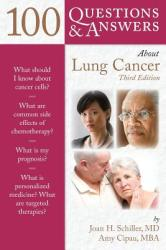 100 Questions & Answers about Lung Cancer (2012)