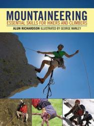 Mountaineering: Essential Skills for Hikers and Climbers (ISBN: 9781602399891)