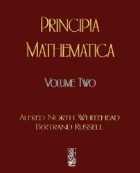 Principia Mathematica - Volume Two (ISBN: 9781603861830)