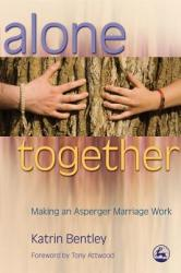 Alone Together: Making an Asperger Marriage Work (ISBN: 9781843105374)