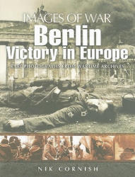 Berlin - Victory in Europe (ISBN: 9781844159352)