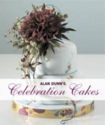 Alan Dunn's Celebration Cakes - Alan Dunn (ISBN: 9781847735980)
