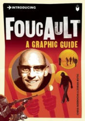 Introducing Foucault - A Graphic Guide (ISBN: 9781848310605)