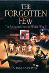 Forgotten Few - The Polish Air Force in World War II (ISBN: 9781848841963)