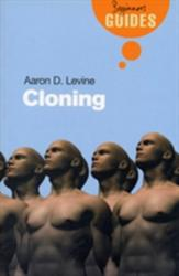 Cloning - A Beginner's Guide (ISBN: 9781851685226)