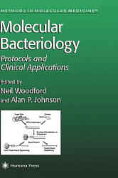 Molecular Bacteriology: Protocols and Clinical Applications (1998)