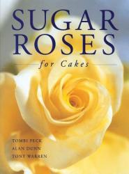 Sugar Roses for Cakes (ISBN: 9781853919084)