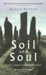 Soil and Soul - People Versus Corporate Power (ISBN: 9781854109422)