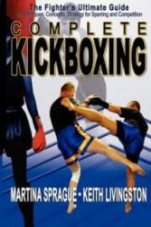 Complete Kickboxing - M Sprague (ISBN: 9781880336847)