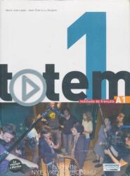 Totem 1: A1 - Marie-José Lopes, Jean-Thierry Le Bougnec (ISBN: 9782011560483)