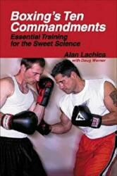 Boxing's Ten Commandments - Essential Training for the Sweet Science (ISBN: 9781884654282)