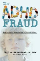 ADHD Fraud - Fred, A. Baughman Jr. MD (2006)