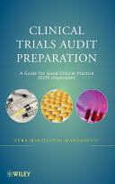 Clinical Trials Audit Preparation - A Guide for Good Clinical Practice (2010)