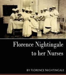 Florence Nightingale - To Her Nurses (2007)
