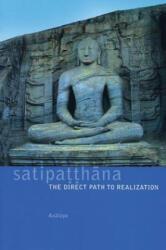 Satipatthana - Analayo (ISBN: 9781899579549)
