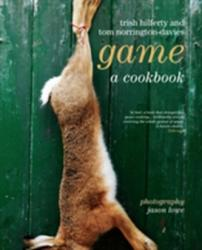 Game - A Cookery Book (ISBN: 9781906650100)