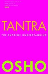 Osho - Tantra - Osho (ISBN: 9781906787370)
