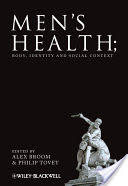 Men's Health - Body, Identity and Social Context (2009)