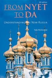 From Nyet to Da - Understanding the New Russia (ISBN: 9781931930598)