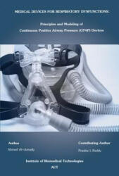 Medical Devices for Respiratory Dysfunctions - Ahmed Al Jumaily (2011)