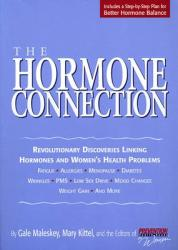 The Hormone Connection: Revolutionary Discoveries Linking Hormones and Women's Health Problems (2001)