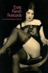 Erotic French Postcards - Alexandre Dupouy (ISBN: 9782080300836)