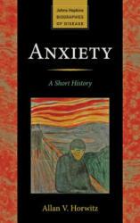Anxiety - Allan Horwitz (2013)