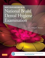 Mosby's Review Questions for the National Board Dental Hygiene Examination (2013)