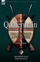 Quatermain: The Complete Adventures 5-The Ancient Allan & She and Allan (2009)