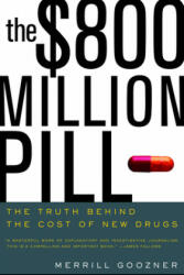 $800 Million Pill - The Truth Behind the Cost of New Drugs (2005)