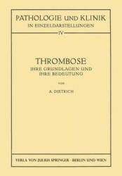 Thrombose - Albert Dietrich (ISBN: 9783709152522)