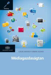 Médiagazdaságtan (ISBN: 9789630594844)