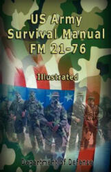 US Army Survival Manual: FM 21-76, Illustrated (ISBN: 9789562914482)