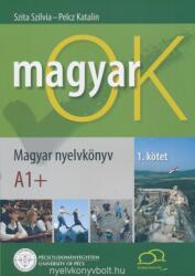 MagyarOK A1+ - Magyar Nyelvkönyv és Nyelvtani Munkafüzet - Letölthető Hanganyaggal (ISBN: 9789637178689)