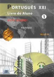 Portugues Xxi (Segundo O Novo Acordo Ortografico) - Ana Tavares (ISBN: 9789727579341)