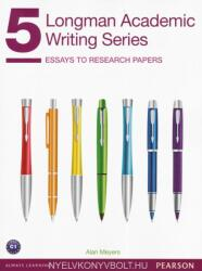 Longman Academic Writing Series 5: Essays to Research Papers - Alan Meyers (ISBN: 9780132912747)