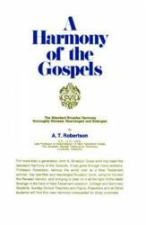 A Harmony of the Gospels (ISBN: 9780060668907)