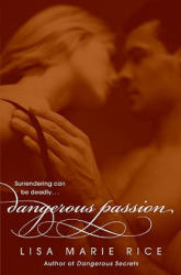 Dangerous Passion (ISBN: 9780061208614)