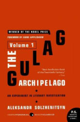 The Gulag Archipelago, 1918-1956: Volume 1: An Experiment in Literary Investigation (ISBN: 9780061253713)