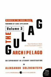 The Gulag Archipelago Volume 3: An Experiment in Literary Investigation (ISBN: 9780061253737)