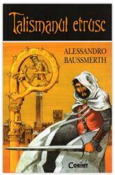 Talismanul etrusc (ISBN: 9786068623085)