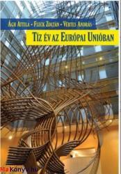 Tíz év az Európai Unióban (2014)