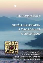 Nepáli rokonaink a Magarok és a Gurungok (2014)