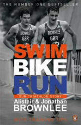 Swim, Bike, Run - Alistair Jonathan Brownlee (2014)