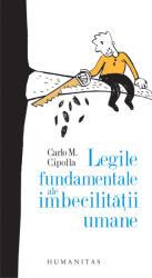 LEGILE FUNDAMENTALE ALE IMBECILITATII UMANE (ISBN: 9789735044237)