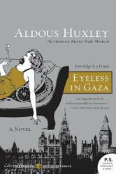 Eyeless in Gaza (ISBN: 9780061724893)