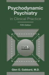 Psychodynamic Psychiatry in Clinical Practice (2014)