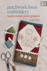 Patchwork Loves Embroidery - Gail Pain (2014)